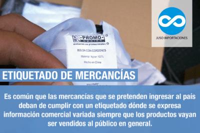 Agencia Aduanal Juso Impo México etiquetado de mercancías