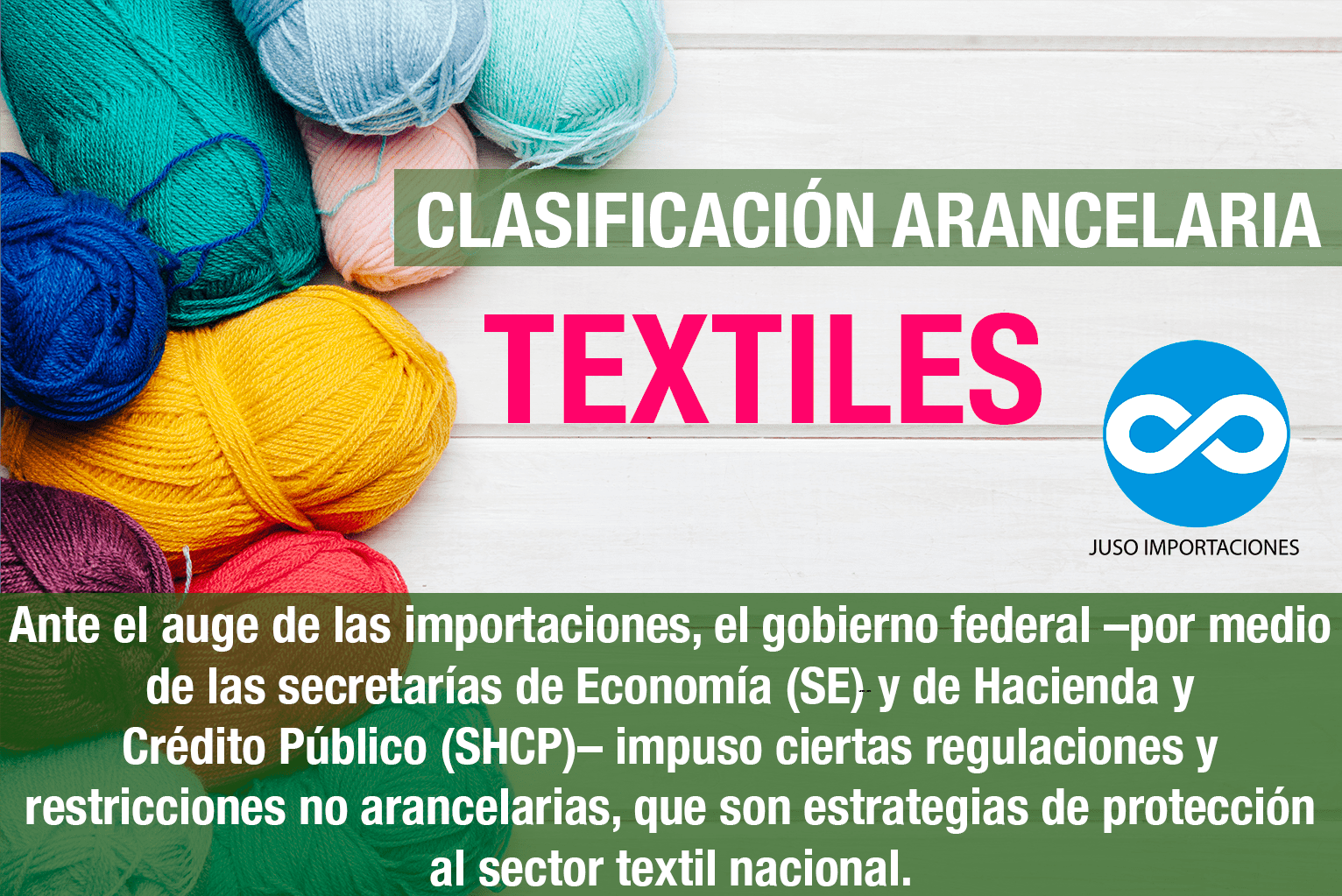 Agencia Aduanal Juso Impo México clasificación arancelaria para textiles