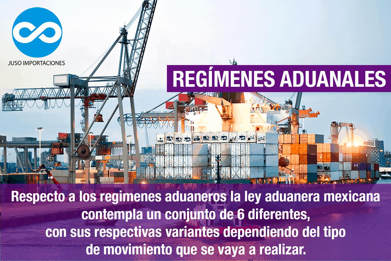 Agencia Aduanal Juso regímenes aduanales