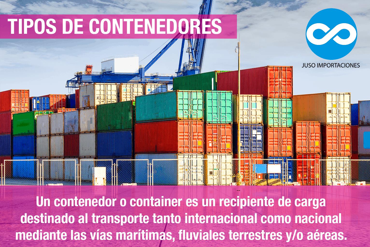 Agencia Aduanal Juso Impo México tipos de contenedores