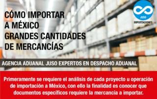 Como Importar grandes cantidades de mercancías a México