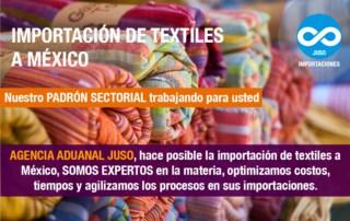 Importación de Textiles a México Agencia Aduanal Juso