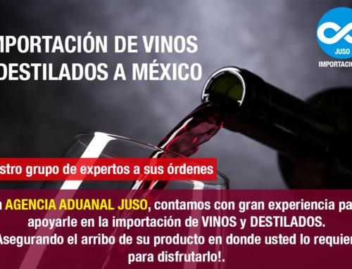 IMPORTACIÓN DE VINOS Y DESTILADOS A MÉXICO